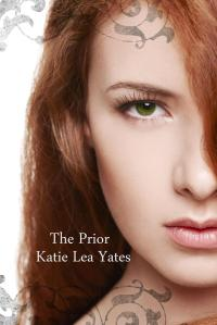 THE PRIOR by Katie Lea Yates